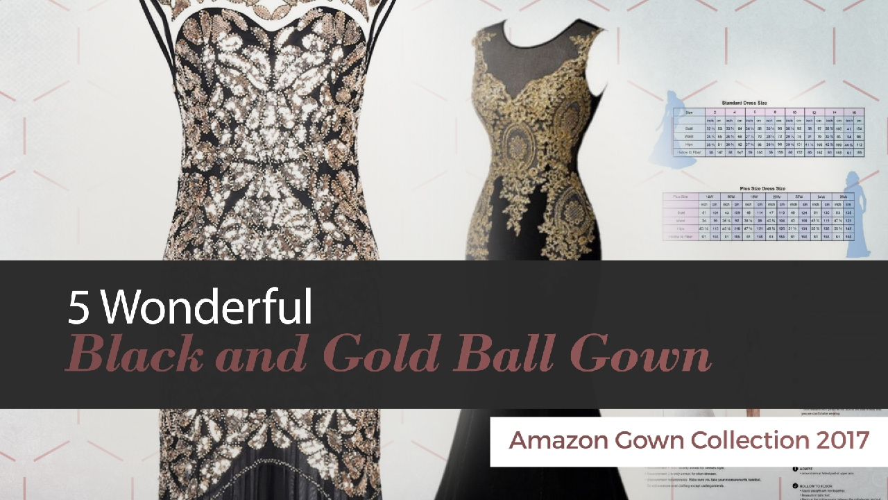 5 Wonderful Black And Gold Ball Gown Amazon Gown Collection 2017