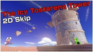 CLIMBING THE ICY TOSTARENA TOWER - 2D SKIP   Super Mario Odyssey