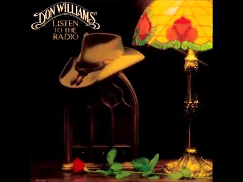 Don Williams -- Listen To The Radio