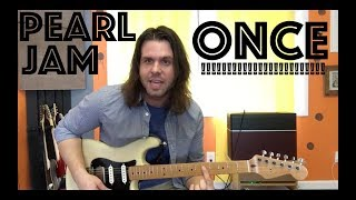 Guitar Lesson: How To Play Once By Pearl Jam (!!!) Stone's Part