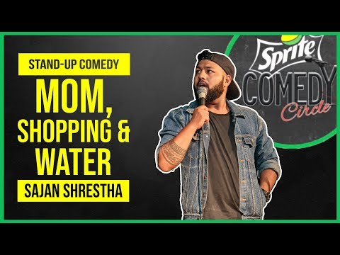 Mom, Shopping And Water | Stand-up Comedy By Sajan Shrestha
