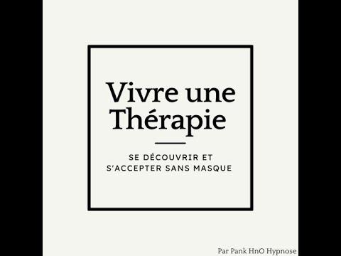 HnO Hypnose : Vivre sa Thérapie (Part1) / Introduction