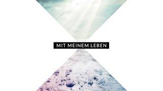 LIVEWORSHIP MIT MEINEM LEBEN Offizielles Album Listening