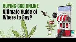 Choosing CBD Products - Oil, Capsules, Edibles, Tinctures & More