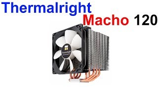 обзор Кулера Thermalright HR-02 Macho 120 Rev.A !!!