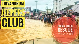 Trivandrum Jeepers Club | Kerala Floods 2018 Rescue Operations