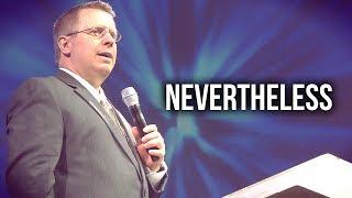 "Video ""Nevertheless"" - Pastor Raymond Woodward download MP3, 3GP, MP4, WEBM, AVI, FLV Desember 2017"