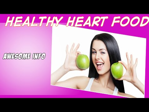 Heart Healthy Food Fiber And More Nutrition Foods Effect. | Info Video About Heart Healthy Food.