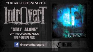 Introvert - Stay Alone (2015) Chugcore Exclusive