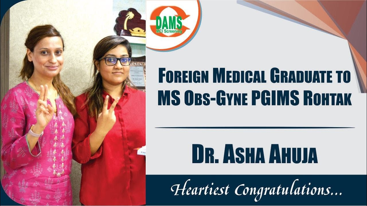 Dr Asha Ahuja, Foreign Medical Graduate to MS Obs-Gyne PGIMS Rohtak