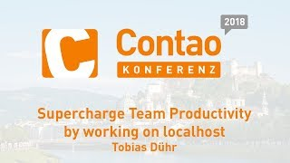 Supercharge Team Productivity – Contao Konferenz 2018