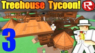 [ROBLOX: Treehouse Tycoon ALPHA] - Lets Play Ep 3 - New Truck and Floors!