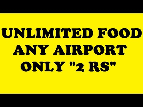 FOOD IN 2 Rs At Any AIRPORT