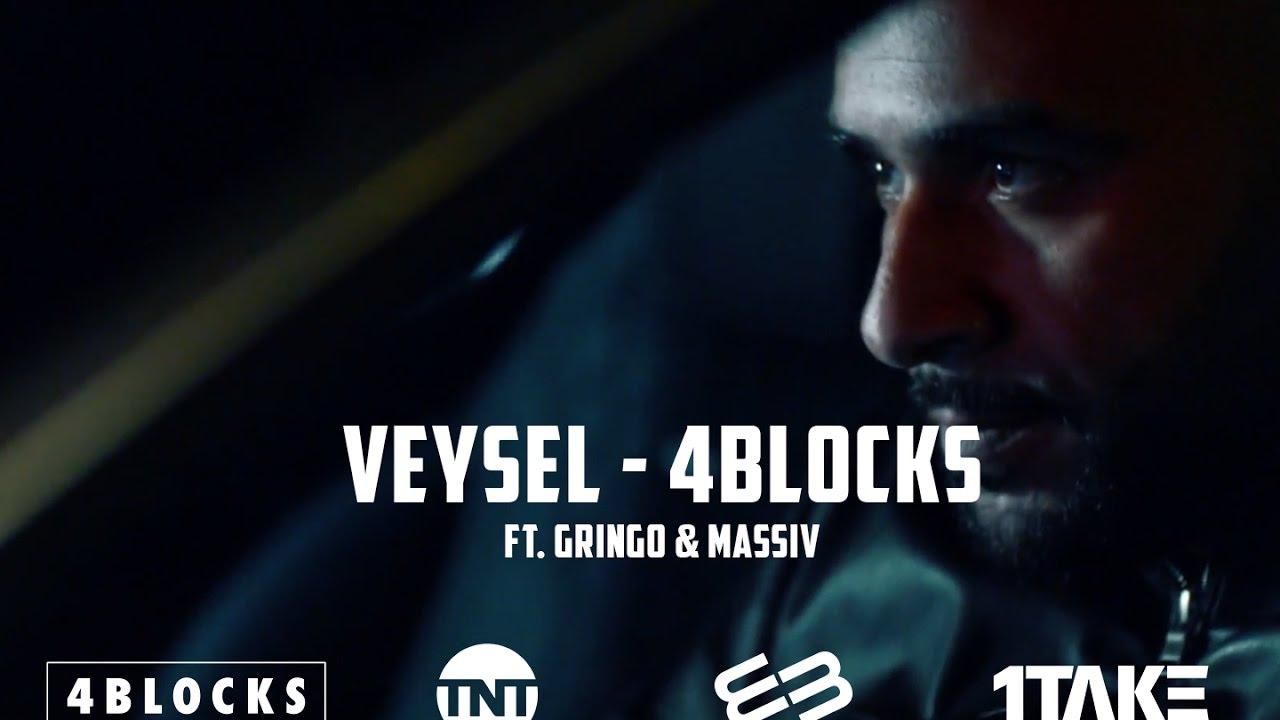 Veysel 4 Blocks Ft Gringo Massiv Official Hd Video