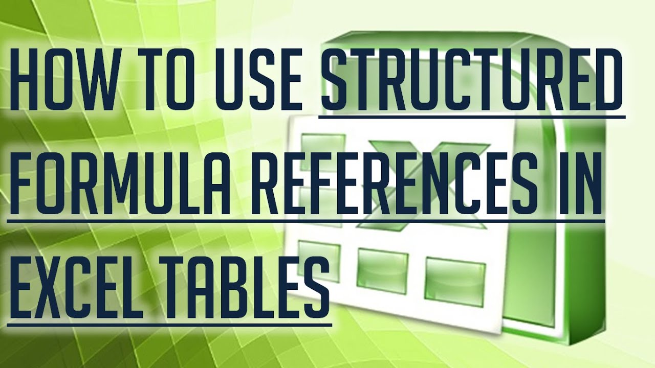 excel tutorial how to use structured formula references in excel tutorial how to use structured formula references in excel tables full hd