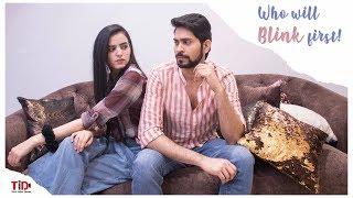 TID| Who will blink first| Ft. Ankush Bahuguna, Rashmeet Kaur Sethi
