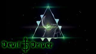 DevilDriver - Sail (Bass Boosted)