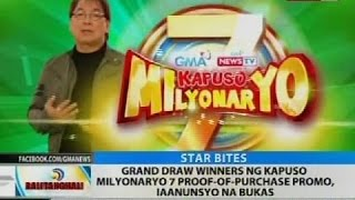 Grand draw winners ng Kapuso Milyonaryo 7 proof-of-purchase promo, iaanunsyo na bukas
