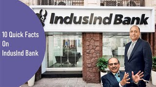 10 Quick Facts On IndusInd Bank | प्राइवेट सेक्टर का प्रमुख बैंक IndusInd Bank