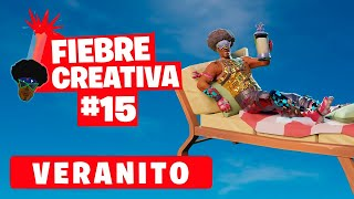 VERANITO - Fortnite Fiebre Creativa - Episodio 15