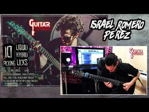 Israel Romero Pèrez - 10 Liquid Hybrid Picking Licks