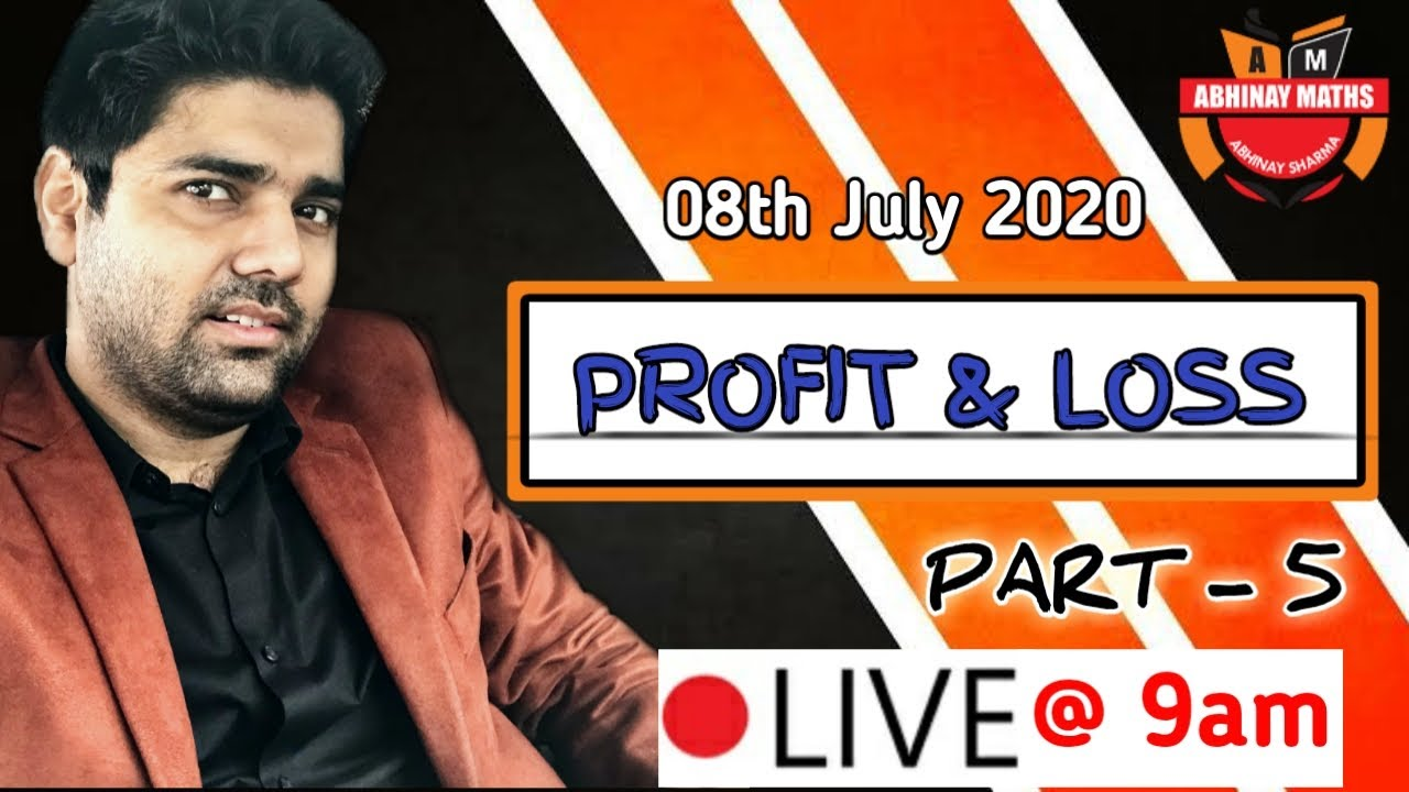 Profit Loss Part -5 By Abhinay Sharma