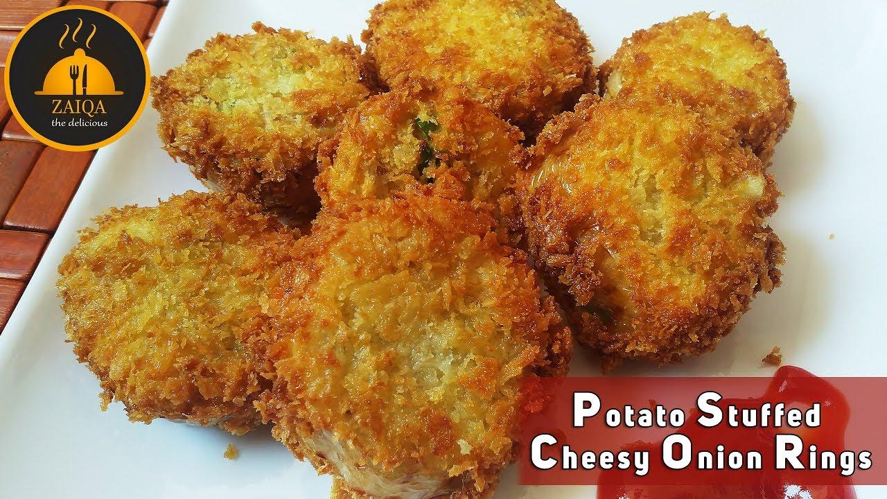 Potato Stuffed Cheesy Onion Rings Recipe By Zaiqa