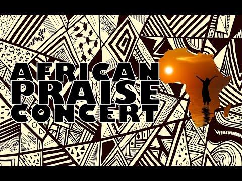 AFRICAN PRAISE  CONCERT         1.11.2015