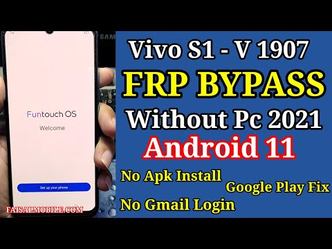 Vivo S1 FRP Bypass Android 11 Without Pc || V1907 Google Account Remove ...