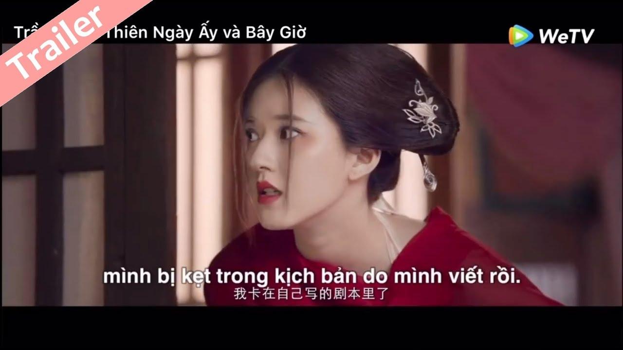 Trailer | Trần Thiên Thiên , Ngày Ấy Bây Giờ (Vietsub) | Top Phim Cổ Trang Xuyên Không