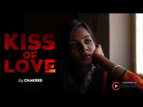 Kiss of Love | Latest Telugu Short Film | Directed by chakree | chakreels