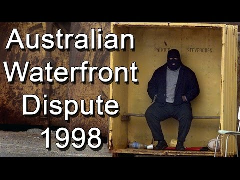 Australian Waterfront Dispute 1998