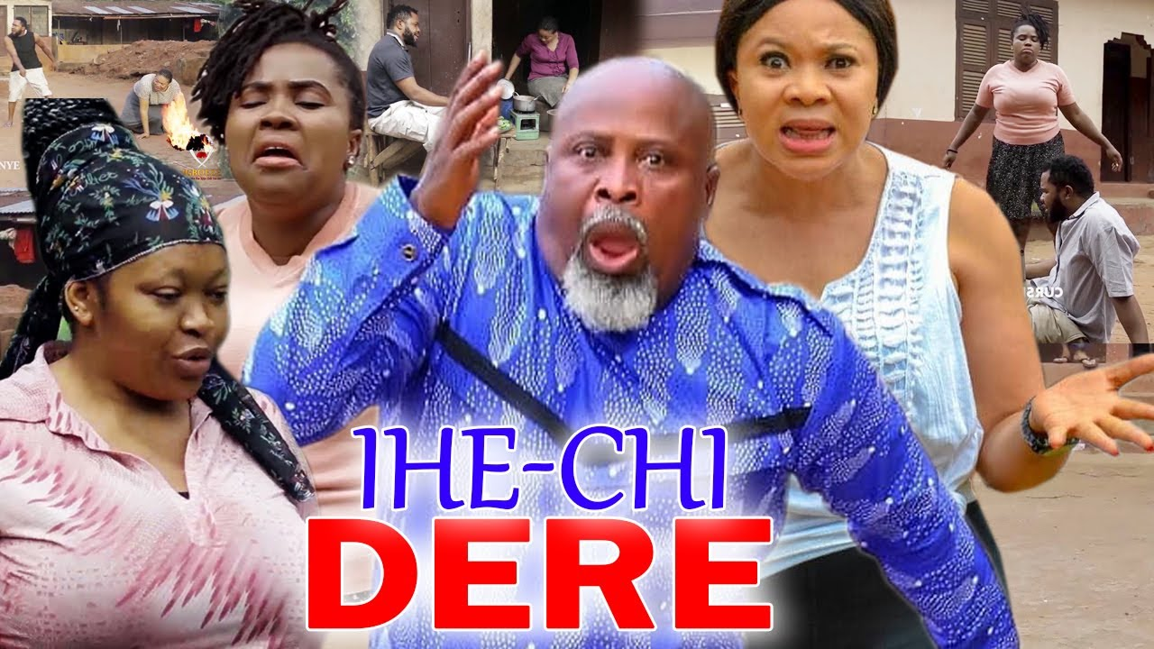Download IHECHI DERE PART 1&2 - 2021 LATEST NIGERIAN NOLLWOOD IGBO MOVIE FULL HD