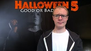 Good or Bad: Halloween 5: The Revenge of Michael Myers