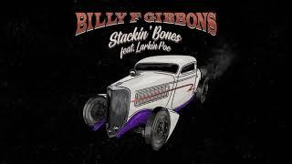 Billy F Gibbons - Stackin' Bones ft Larkin Poe (Official Audio)