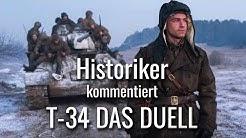 Historiker kommentiert T-34 Das Duell - Überblick