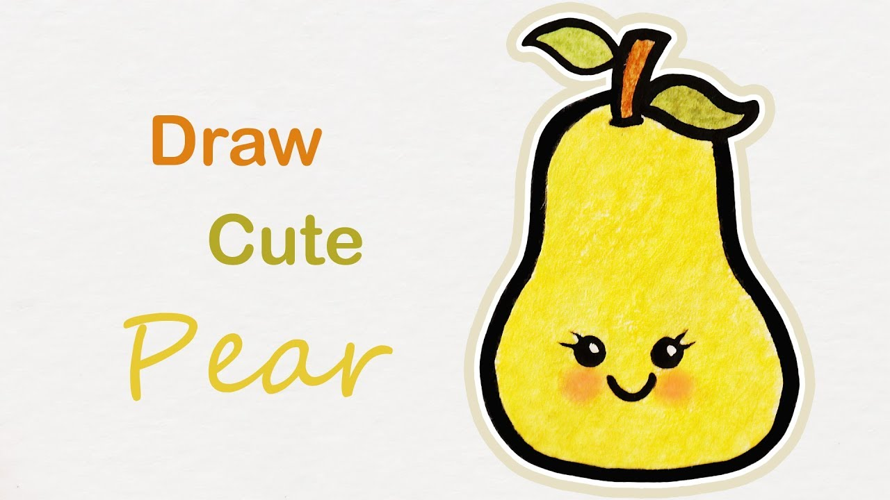 How To Draw A Cute Pear 🍐