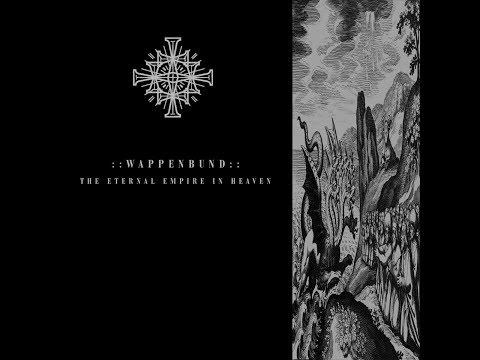 Wappenbund - The Eternal Empire In Heaven (2014)