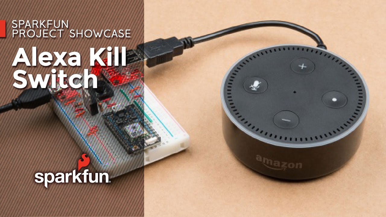 IoTuesday: Amazon Echo Kill Switch - News - SparkFun Electronics