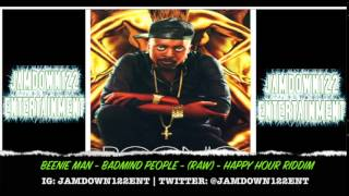 Download Beenie Man - Badmind People - (Raw) - Audio - Happy Hour Riddim [Chimney Records] - 2014 MP3 song and Music Video