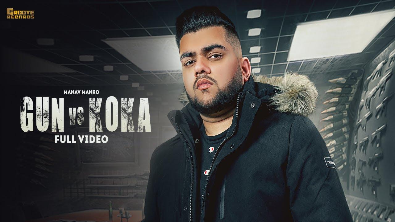 Gun Vs Koka   Manav Manro   Aman Samra   Mr. Vgrooves   Latest Punjabi Song 2021   New Punjabi Songs
