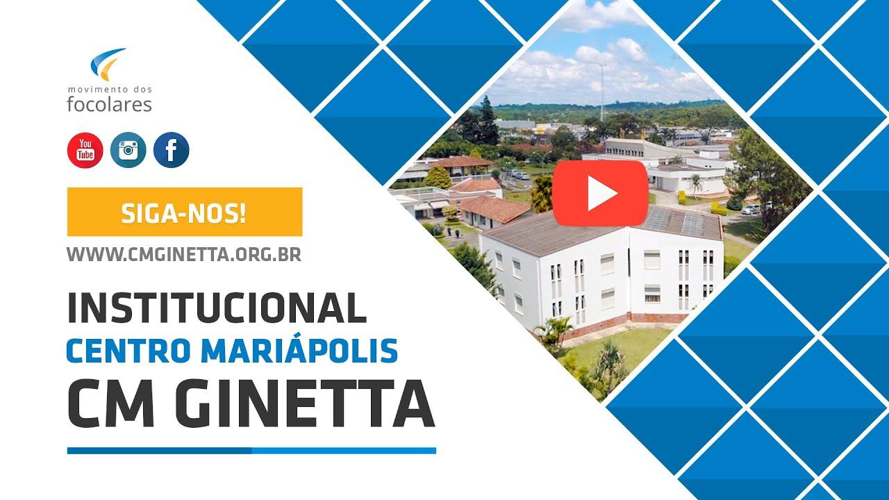 Novo vídeo institucional do Centro Mariápolis Ginetta