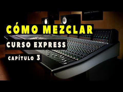 """CÓMO MEZCLAR - """"Compresión"""" - Parte 3 - Curso Express"""