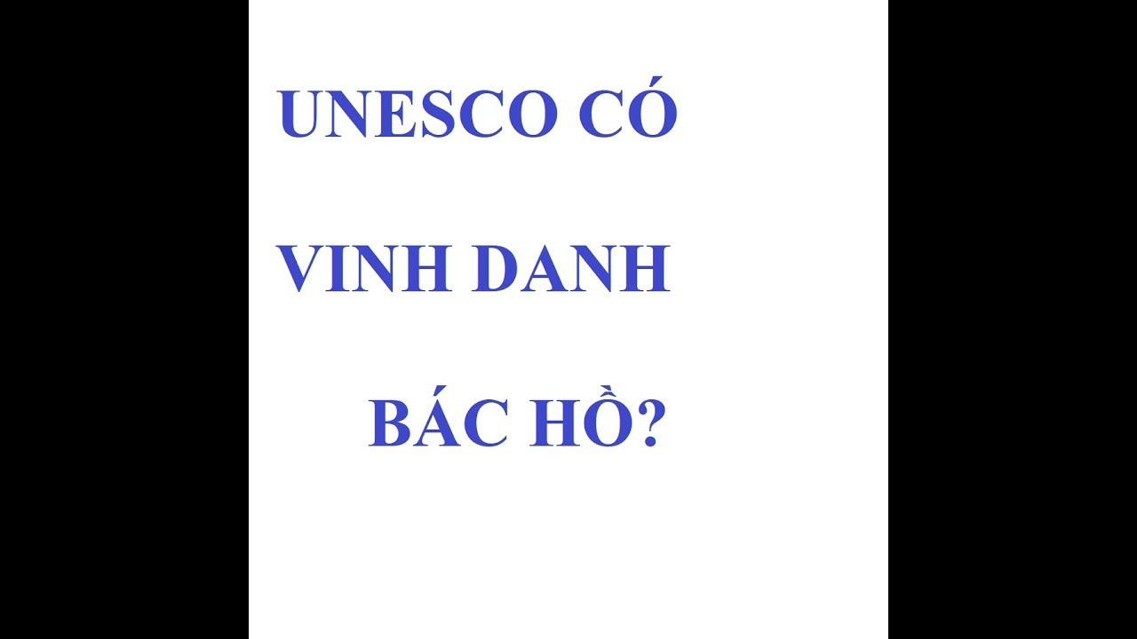 UNESCO vinh danh Bác Hồ như nào? | Sử Luận