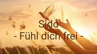 SIDO - Fühl dich frei ( Lyric Video)