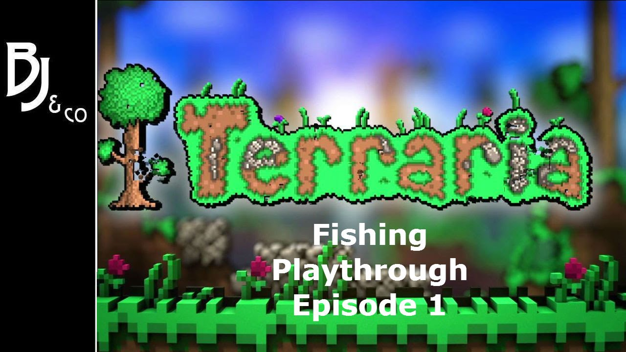 Terraria Fishing Playthrough Ep 1 Getting Setup With