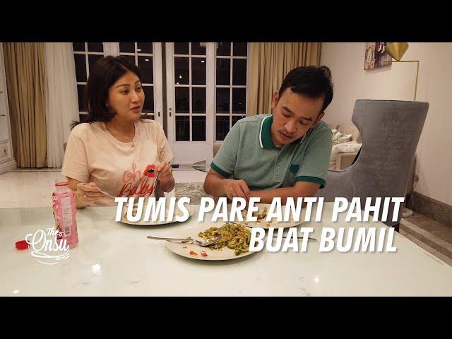 The Onsu Family - Tumis Pare Anti Pahit Buat Bumil