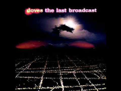 Клип Doves - Last Broadcast
