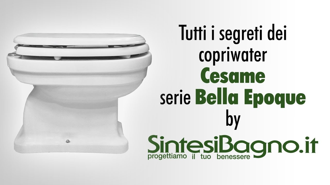 Copriwater CESAME BELLE EPOQUE  Sedili ORIGINALI  YouTube