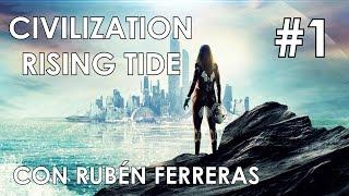 Civilization Beyond Earth: Rising Tide #1 | Alianza Mar Norte | Gameplay Español
